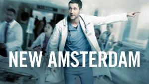 New Amsterdam Renewed for Season 2