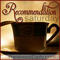 Renewed Daily - Recommendation Saturday