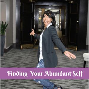Finding your Abundant Self
