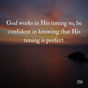 God, staying, grounded, timing, perfect