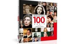 İlham Veren Yaşam Öyküleriyle Tarihe Yön Veren 100 Kadın!