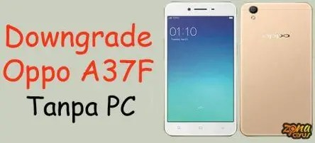 downgrade oppo a37f