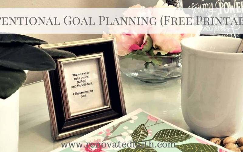 Intentional Goal Setting (Free Printable)