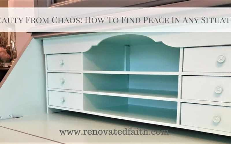Beauty From Chaos: How to Find Peace in Any Situation