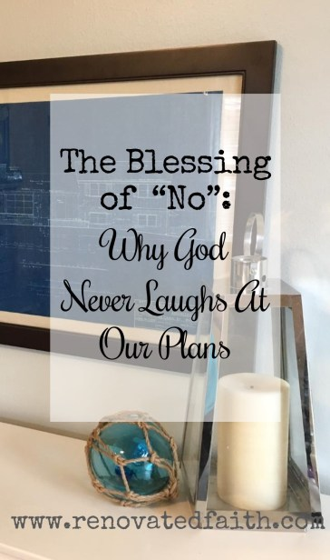 God's Blessing of No