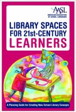 Library Spaces for 21st Century Learners