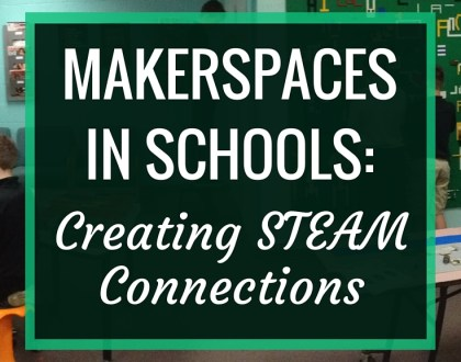 Makerspaces in Schools- Creating STEAM Connections | In my article for Demco Ideas,I go into detail about how you can create STEAM connections in your makerspace.