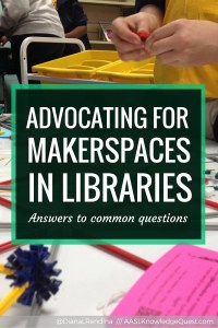Advocating for Makerspaces in Libraries