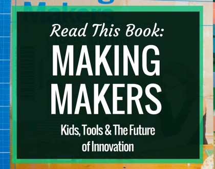 Making Makers: Kids, Tools, and the Future of Innovation | This book takes a look at the childhood expereinces of many prominent makers, and looks at what common factors they had. It also offers advice for helping raise the next generation of makers.