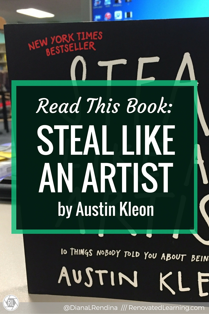 """Read this Book: Steal Like an Artist 
