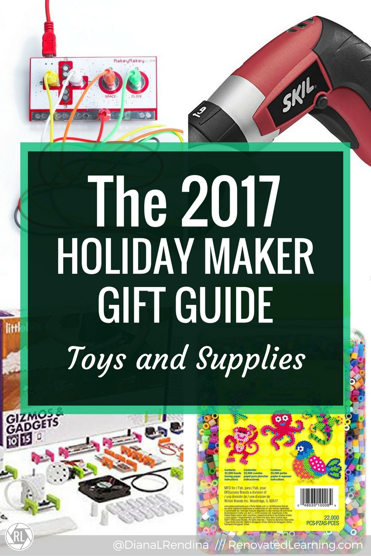 The 2017 Holiday Maker Gift Guide Toys and Supplies | My recommendations for maker toys and supplies that make awesome gifts.