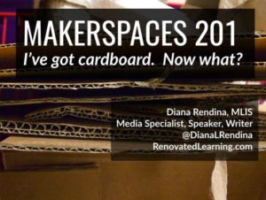 Makerspaces 201- I've got cardboard. Now what-.001