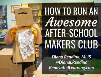 How to Start an Awesome Makers Club