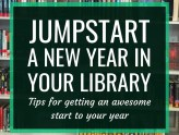 Jumpstart a New Year in Your Library // It's a new school year, which means it's a great time to amp up your library program and make it more awesome.