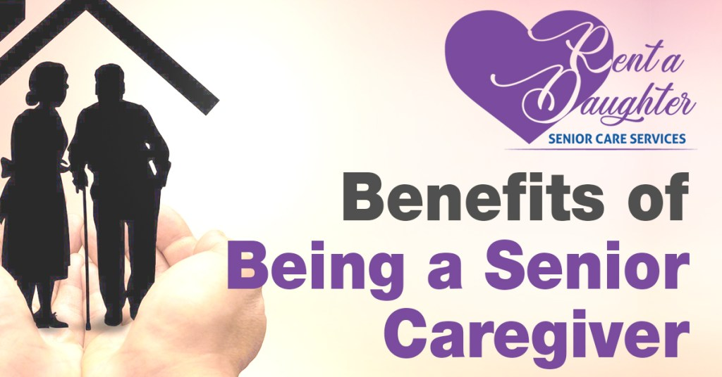 What Are the Benefits of Being a Senior Caregiver