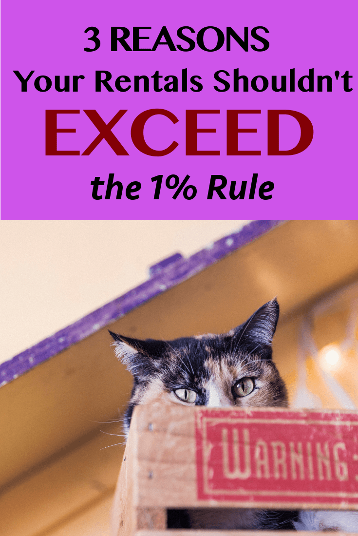 rental shouldn't exceed 1% rule