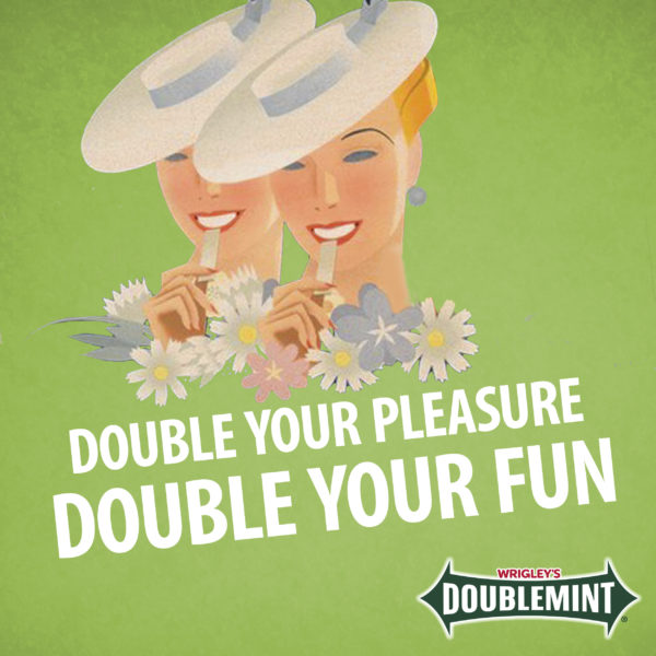 double your pleasure double your fun