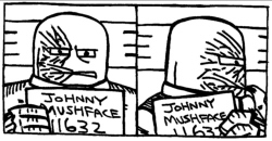 Mug Shot - Johnny Mushface