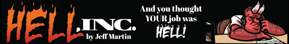 Hell, Inc. by Jeff Martin - And you thought YOUR job was hell!