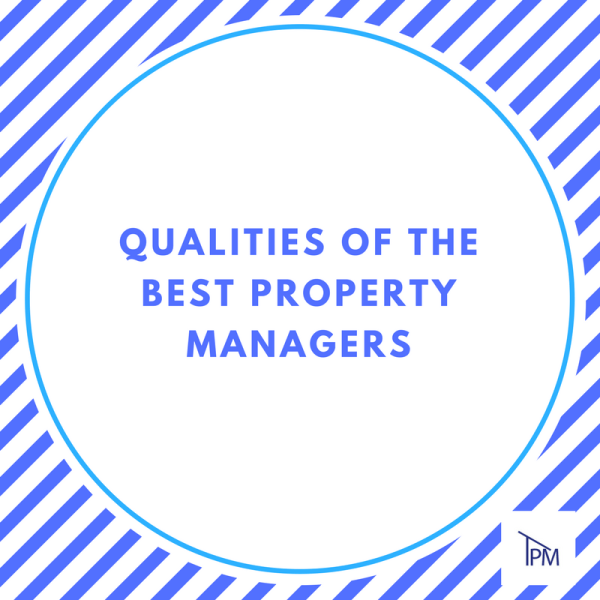 Qualities of Best Property Managers