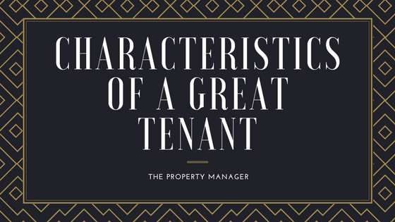 What makes a great tenant