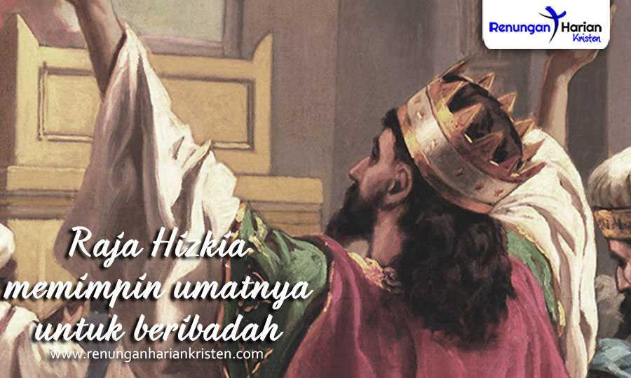 Bahan Cerita Sekolah Minggu - Raja Hizkia memimpin umatnya untuk beribadah