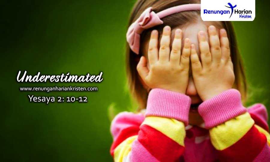 Renungan-Harian-Remaja-Yesaya-2-10-12-Underestimated