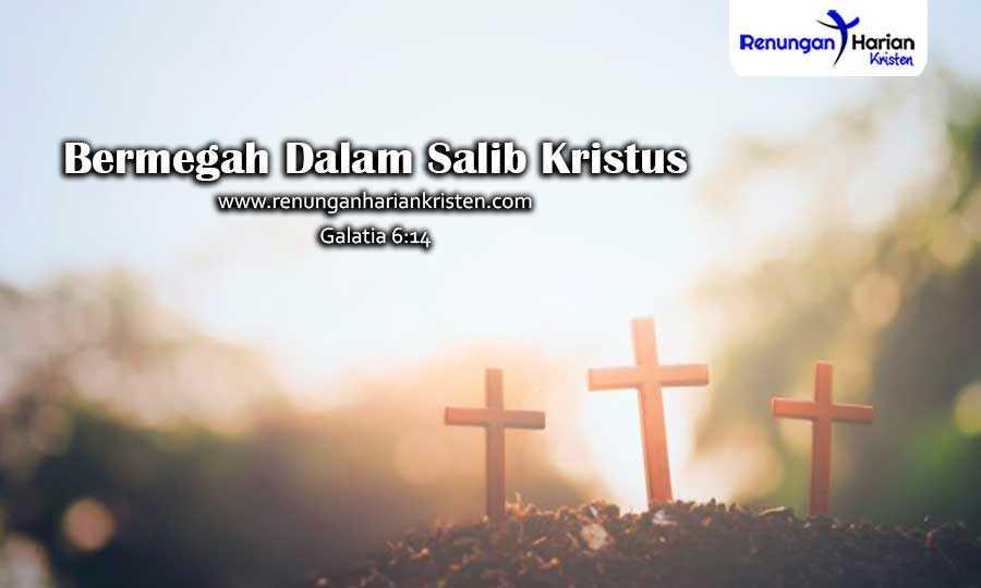 Galatia-6-14-Bermegah-Dalam-Salib-Kristus