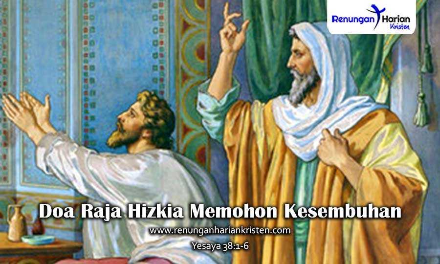 Khotbah Kristen Yesaya 38:1-6 | Doa Raja Hizkia Memohon Kesembuhan