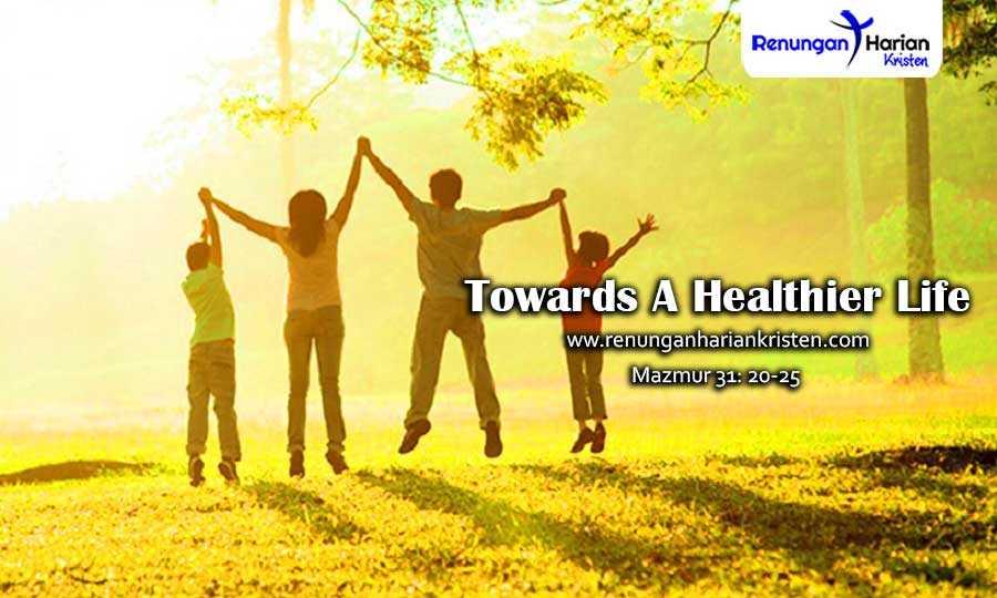 Renungan-Harian-Remaja-Mazmur-31-20-25-Towards-A-Healthier-Life