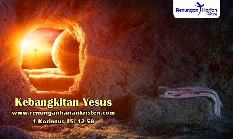 Renungan-Harian-Remaja-1-Korintus-15-12-58-Kebangkitan-Yesus