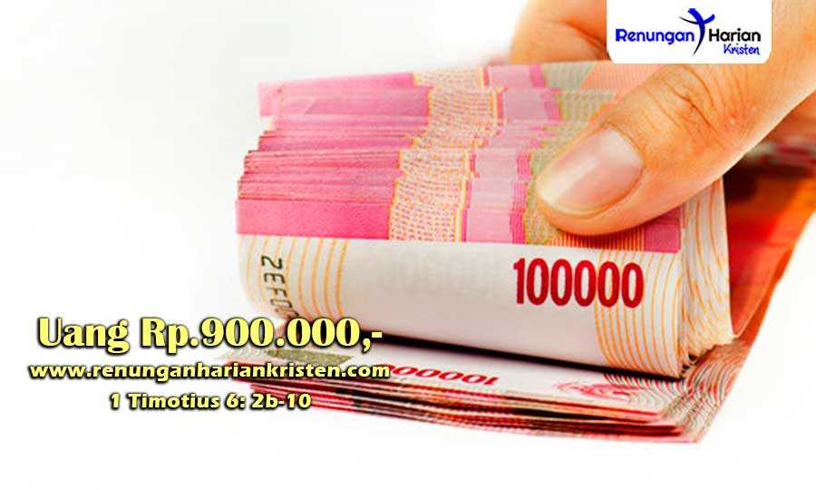 Renungan-Harian-Remaja-1-Timotius-6-2b-10-Uang-Rp.900.000