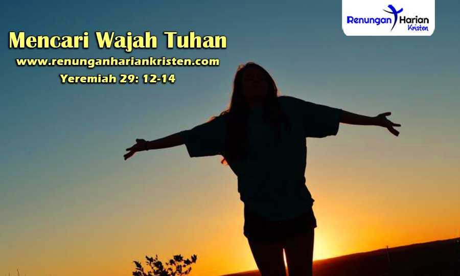 Renungan-Harian-Remaja-Yeremiah-29-12-14-Mencari-Wajah-Tuhan