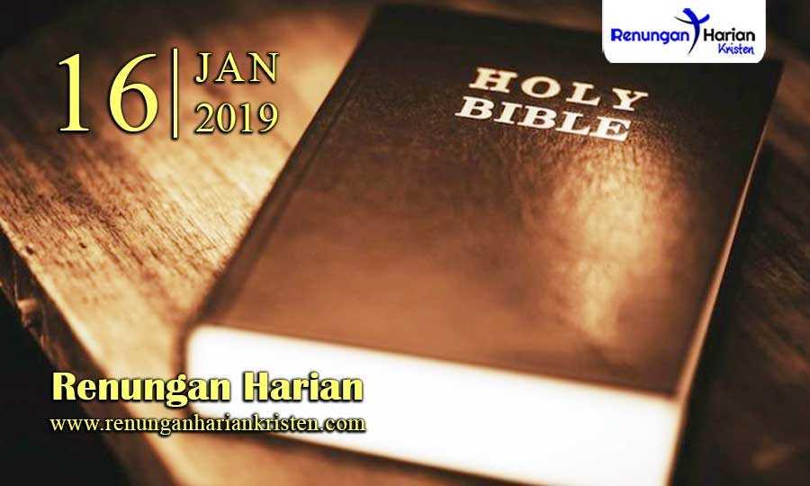 Renungan-Harian-16-Januari-2019