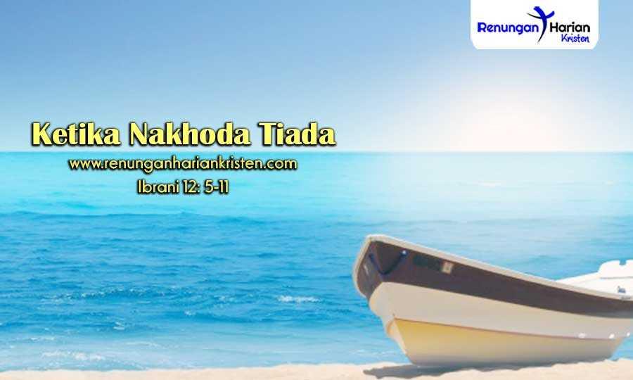 Renungan-Harian-Ibrani-12-5-11-Ketika-Nakhoda-Tiada