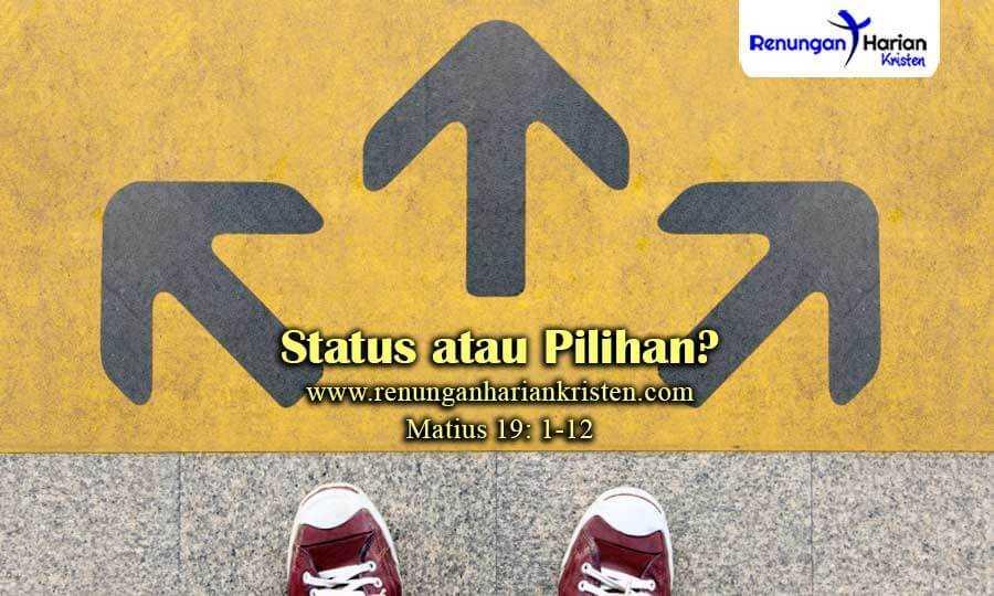 Renungan-Harian-Matius-19-1-12-Status-atau-Pilihan