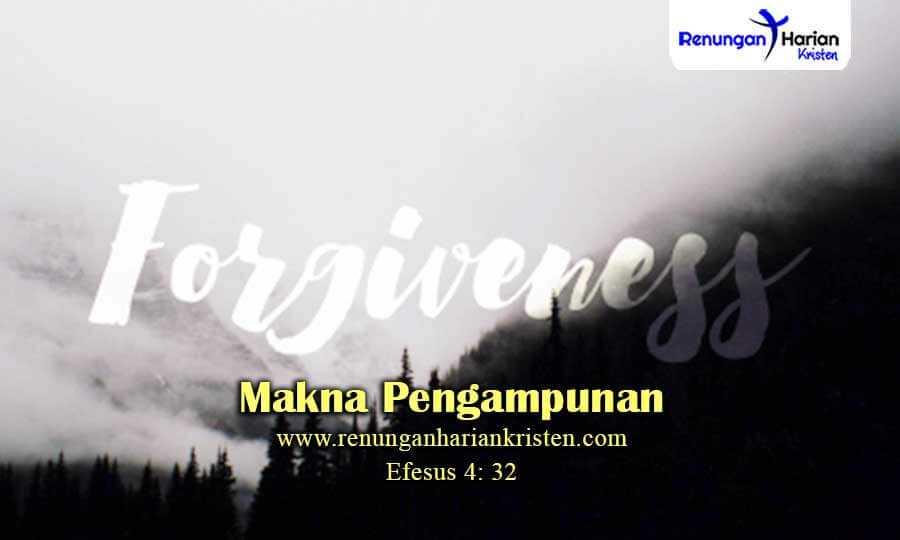 Renungan-Anak-Efesus-4-32-Makna-Pengampunan