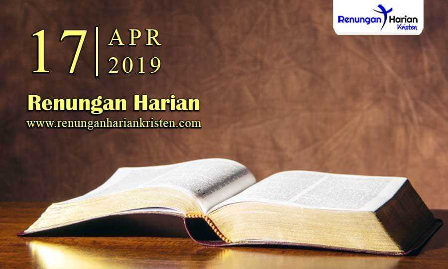 Renungan-Harian-17-April-2019