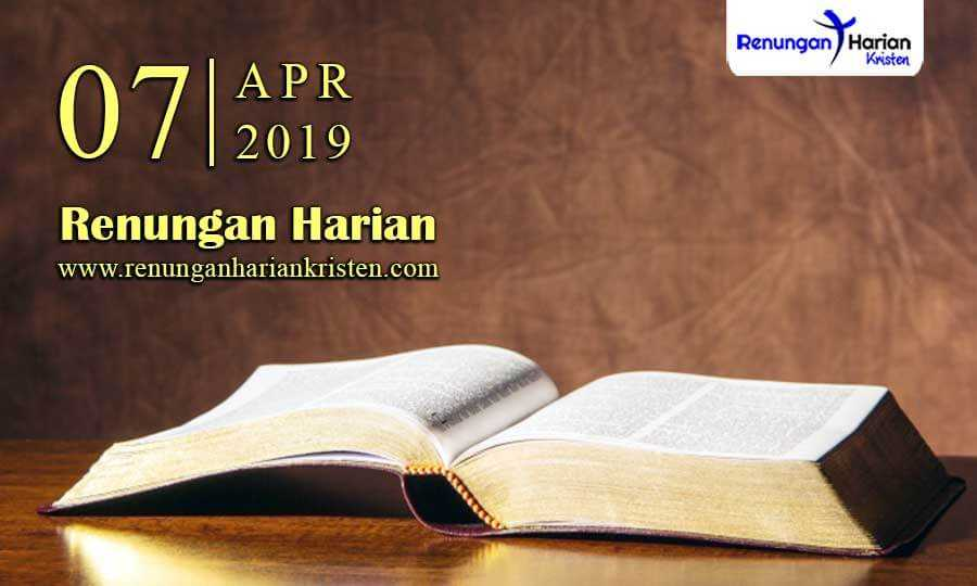 Renungan-Harian-7-April-2019