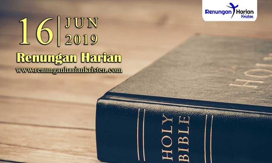 Renungan-Harian-16-Juni-2019