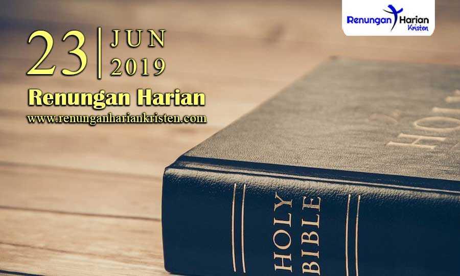 Renungan-Harian-23-Juni-2019
