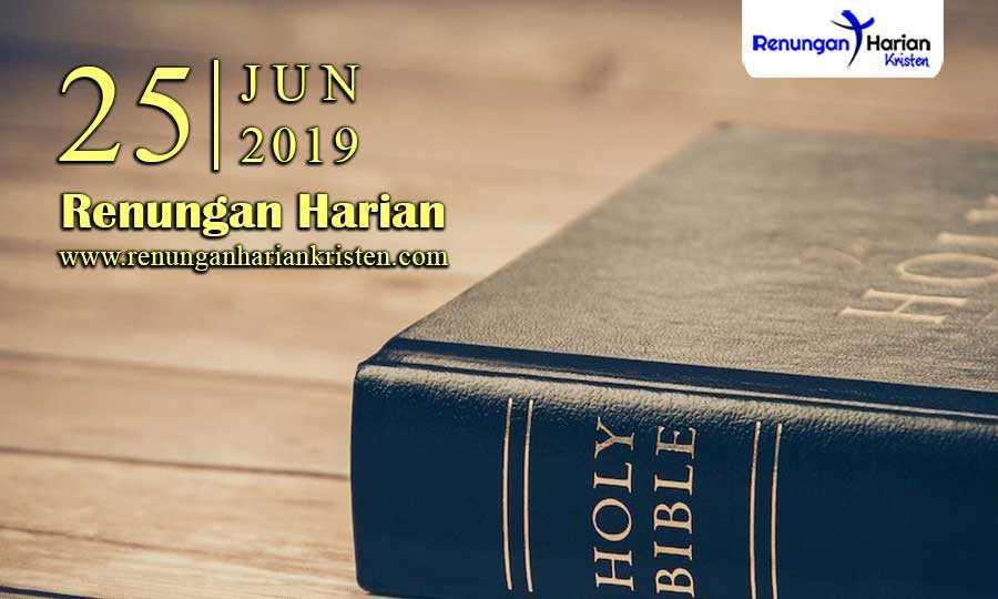 Renungan-Harian-25-Juni-2019
