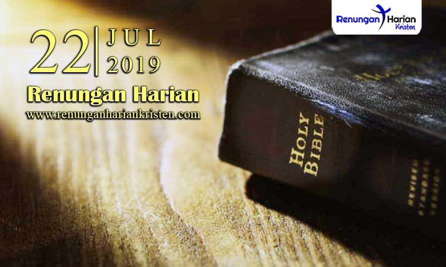 Renungan-Harian-22-Juli-2019