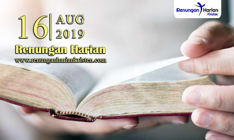 Renungan-Harian-16-Agustus-2019
