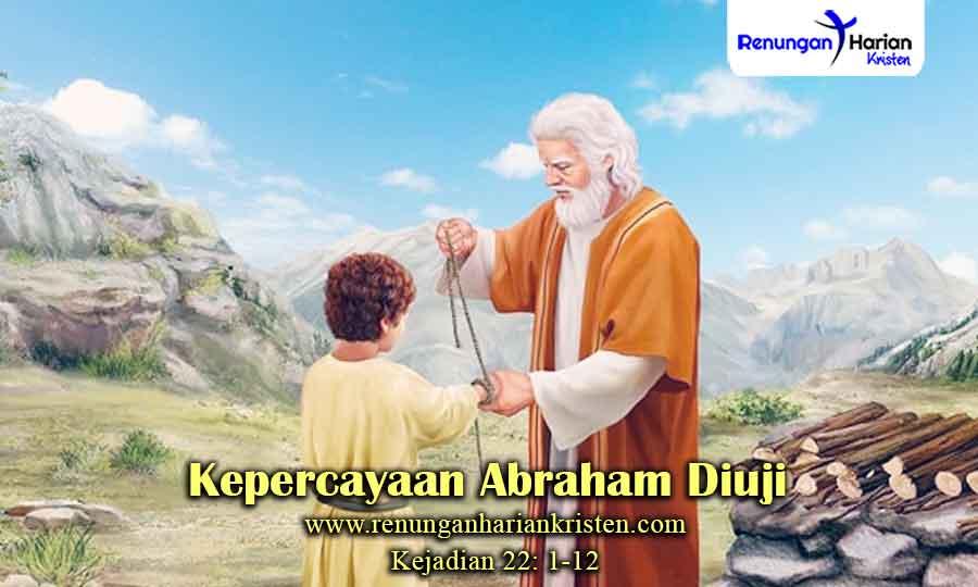 Renungan-Kejadian-22-1-12-Kepercayaan-Abraham-diuji.