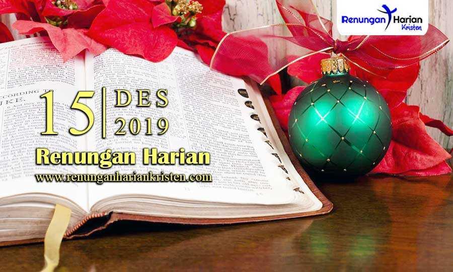 Renungan-Harian-Terbaru-15-Desember-2019