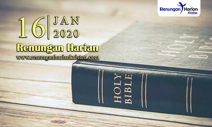 Renungan-Harian-16-Januari-2020