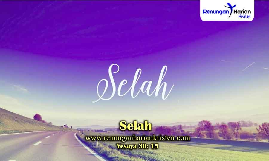 Renungan-Harian-Yesaya-30-15-Selah