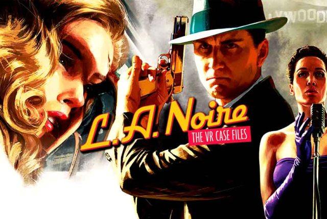 LA Noire The VR Case Files Free Download Torrent Repack-Games