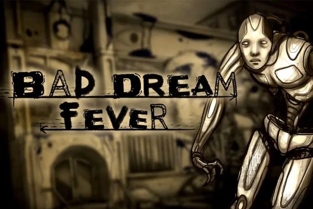 Bad Dream Fever Free Download Torrent Repack-Games